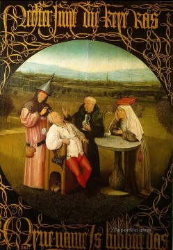 the cure of folly Hieronymus Bosch Oil Paintings